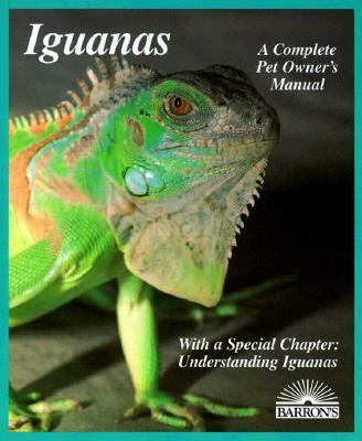 Iguanas: Everything About Selection, Care, Nutrition, Diseases, Breeding, & Behavior