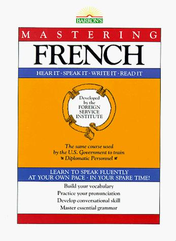 Mastering French (Foreign Service Institute Language Series)