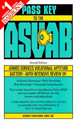 Pass Key to the ASVAB: Barron's Pass Key (Armed Services Vocational Aptitude Battery) - Barron's Educational Series, Inc. - Paperback - 2ND