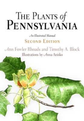 Plants of Pennsylvania An Illustrated Manual