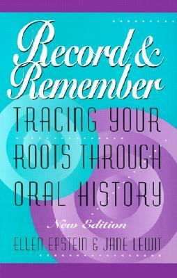 Record and Remember Tracing Your Roots Through Oral History