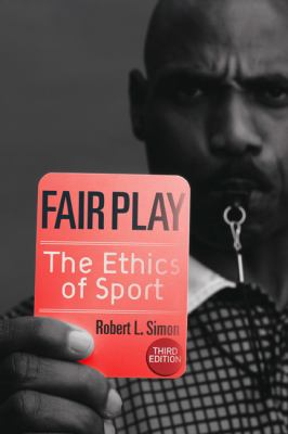Fair Play: The Ethics of Sport