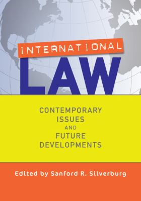 International Law : Contemporary Issues and Future Developments