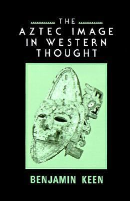 Aztec Image in Western Thought