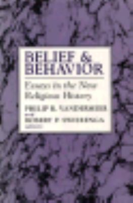 belief and behavior essays in the new religious history By 1629, many puritans had become discouraged and they began to look for a new home in the colonies where they could practice their religious beliefs far from the influence of catholicism and the .