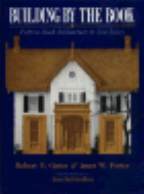 Building by the Book: Pattern Book Architecture in New Jersey