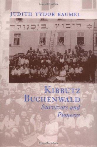 Kibbutz Buchenwald: Survivors and Pioneers