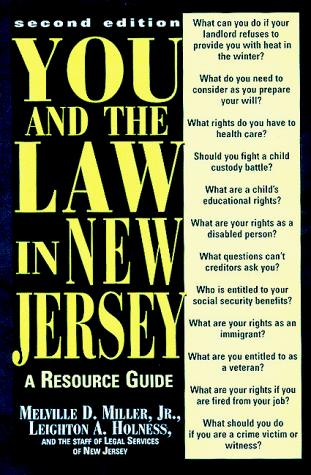 You and the Law in New Jersey: A Resource Guide, Second Edition