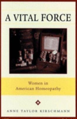 Vital Force Women in American Homeopathy