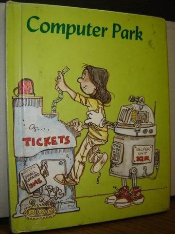 Computer Park (Modern Curriculum Press Beginning to Read Series)