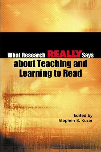 What Research Really Says About Teaching and Learning to Read