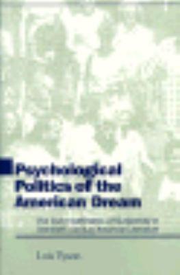 Psychological Politics of the American Dream