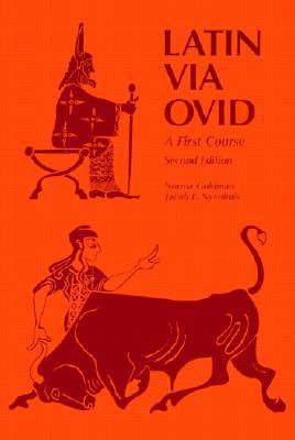Latin via Ovid A First Course