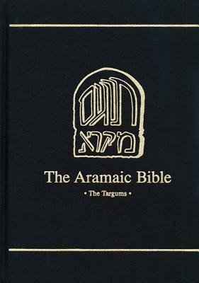 Aramaic Bible The Isaiah Targum  Introduction, Translation, Apparatus and Notes