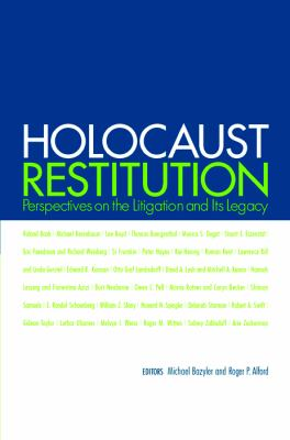 Holocaust Restitution Perspectives on the Litigation And Its Aftermath