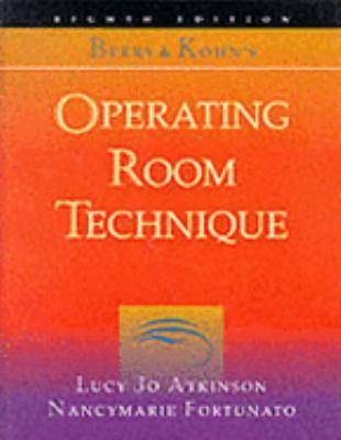 Berry+kohn's Operating Room Technique