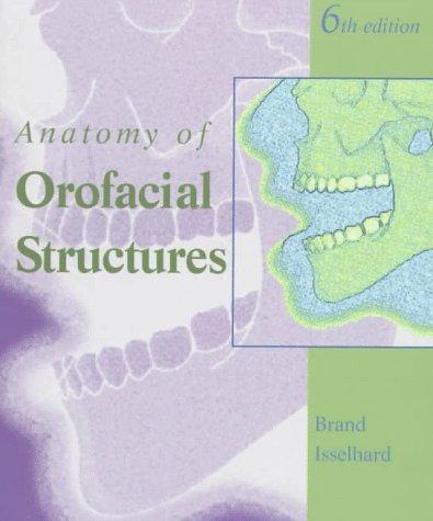 Anatomy of Orofacial Structures, 6e