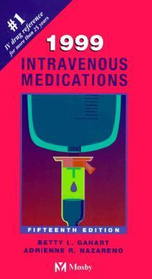 Intravenous Medications A Handbook for Nurses and Allied Health Professionals