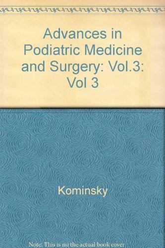 Advances in Podiatric Medicine and Surgery