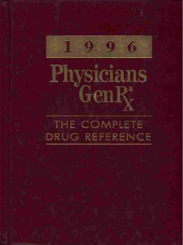 1996 Physicians Genrx: The Complete Drug Reference (Serial)