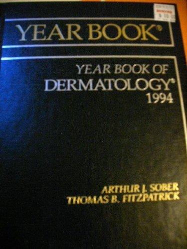 The Year Book of Dermatology 1994 (Year Book of Dermatology and Dermatologic Surgery)