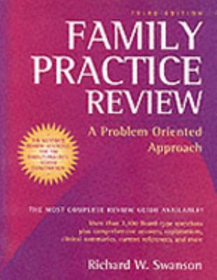 Family Practice Review A Problem Oriented Approach