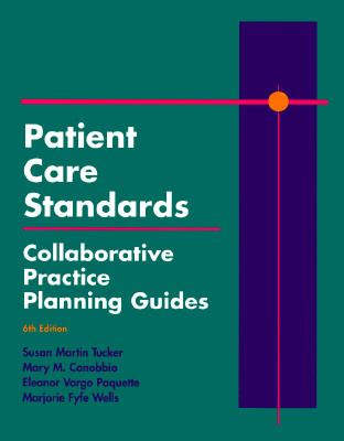 Patient Care Standards Collaborative Practice Planning Guides