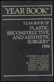 The Yearbook of Plastic, Reconstructive, and Aesthetic Surgery: 1998 (Year Book of Plastic and Aesthetic Surgery)