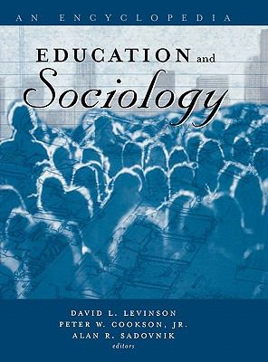 Education and Sociology An Encyclopedia