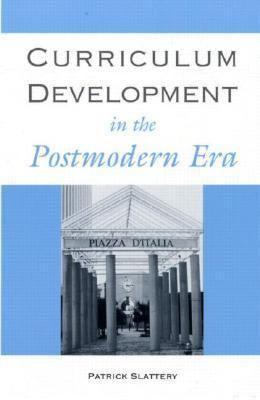 Curriculum Development in the Postmodern Era, Vol. 929