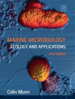 Marine Microbiology : Ecology and Applications