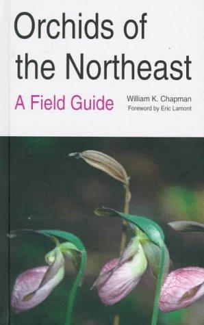 Orchids of the Northeast: A Field Guide