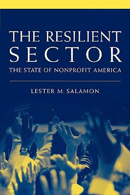Resilient Sector The State of Nonprofit America