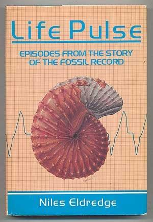 Life Pulse: Episodes from the Story of the Fossil Record