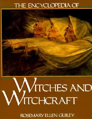 Encyclopedia of Witches and Witchcraft - Rosemary Ellen Ellen Guiley - Paperback - REPRINT