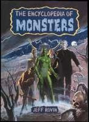 Encyclopedia of Monsters - Jeff Rovin