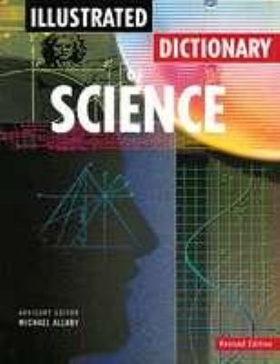 Illustrated Dictionary of Science - Michael Allaby