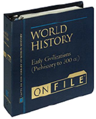 Early Civilizations (Prehistory to 300 Ce) Prehistory to 300 C.E