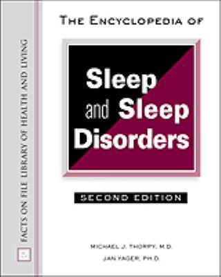 Encyclopedia of Sleep and Sleep Disorders