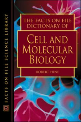 Facts on File Dictionary of Cell and Molecular Biology
