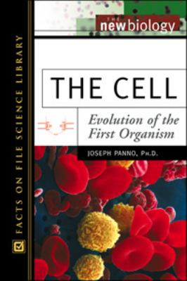 Cell Evolution of the First Organism