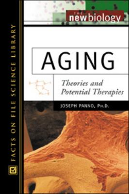 Aging Theories and Potential Therapies