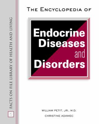 Encyclopedia of Endocrine Diseases and Disorders