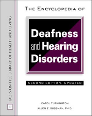 Encyclopedia of Deafness and Hearing Disorders