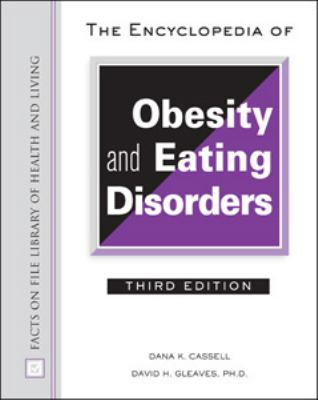 Encyclopedia of Obesity And Eating Disorders