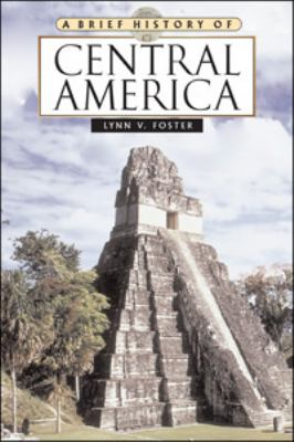 Brief History of Central America
