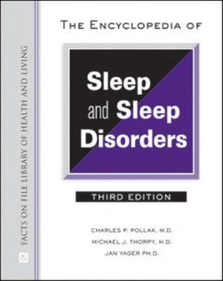 The Encyclopedia of Sleep and Sleep Disorders (Facts on File Library of Health and Living)