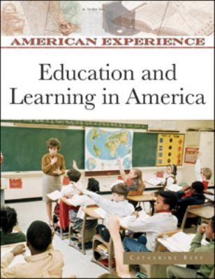 Education and Learning in America