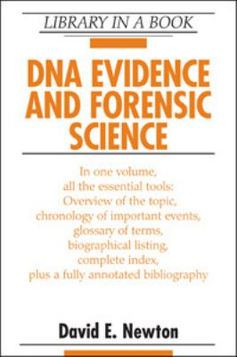 DNA Evidence and Forensic Science