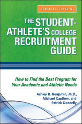 Student- Athlete's College Recruitment Guide